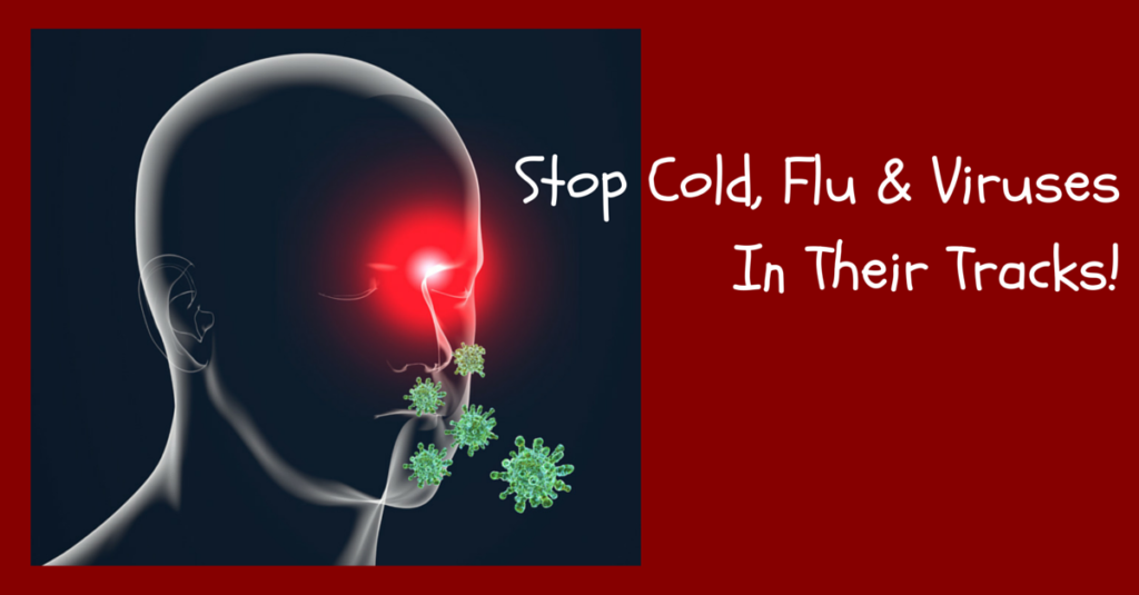 Stop cold, flu and viruses